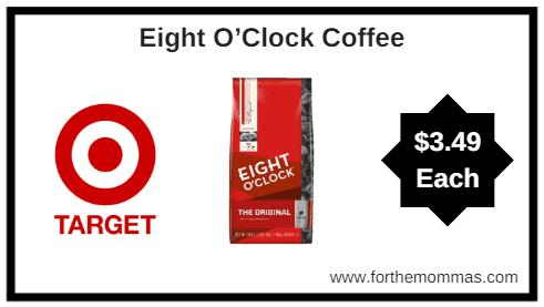 Eight o'clock coffee printable coupon 2018
