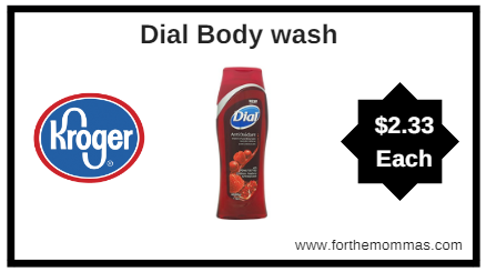 Kroger: Dial Body wash ONLY $2.33