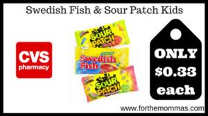 Swedish Fish & Sour Patch Kids