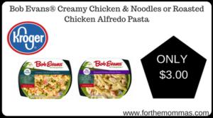 Bob Evans® Creamy Chicken & Noodles or Roasted Chicken Alfredo Pasta