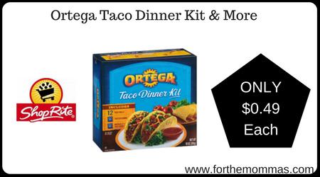 Ortega Taco Dinner Kit & More