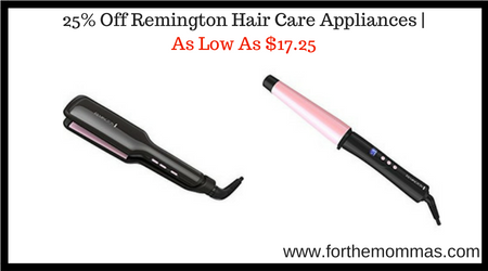 25 Off Remington Hair Care Appliances As Low As 17 25