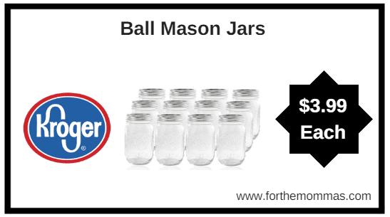 Kroger 16 Oz Ball Mason Jars 12 Ct Only 399 Ftm