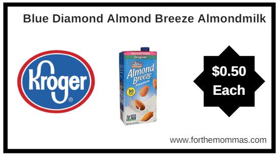 Kroger Mega Sale: Blue Diamond Almond Breeze Almondmilk ONLY $0.50 (Reg $1.99)