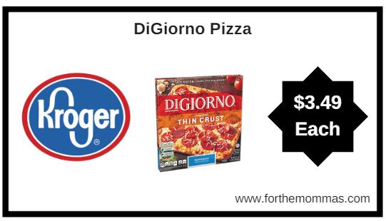 Kroger Mega Sale: DiGiorno Pizza ONLY $3.49 (Reg $5.79)