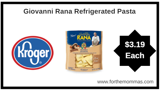 Kroger: Giovanni Rana Refrigerated Pasta or Sauce ONLY $3.19