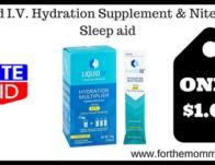 Liquid I.V. Hydration Supplement & Nite Thru Sleep aid