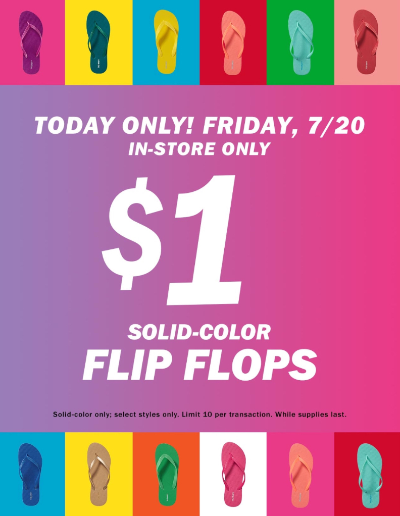 de13cd332f1bb9 Old Navy   1.00 Flip Flop Sale Today! (In-Store Only) - FTM