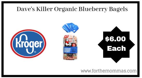 Kroger Mega Sale: Dave's Killer Organic Blueberry Bagels ONLY $2.79 (Reg $5.99)