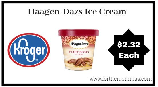 Kroger Mega Sale: Haagen-Dazs Ice Cream ONLY $2.32 (Reg $4.99)