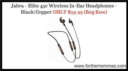 de6bf0bf59c Jabra – Elite 45e Wireless In-Ear Headphones – Black/Copper ONLY $59.99  (Reg $100)