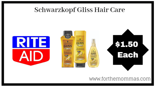 Rite Aid: Schwarzkopf Gliss Hair Care ONLY $1.50 Each Starting 7/15