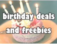 The Best of Birthday Coupons and Freebies