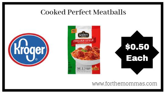 Kroger Mega Sale: Cooked Perfect Meatballs ONLY $0.50 $0.50 (Reg $3.49)