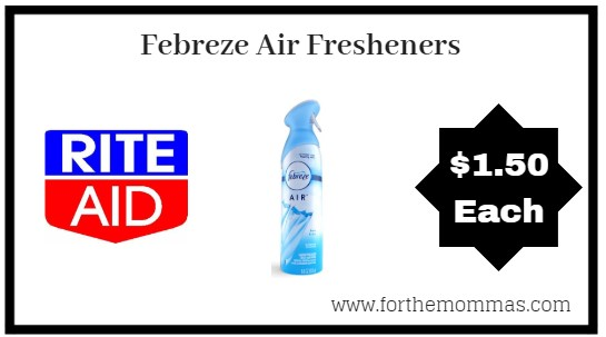 Rite Aid: Febreze Air Fresheners ONLY $1.50 Each Starting 8/26