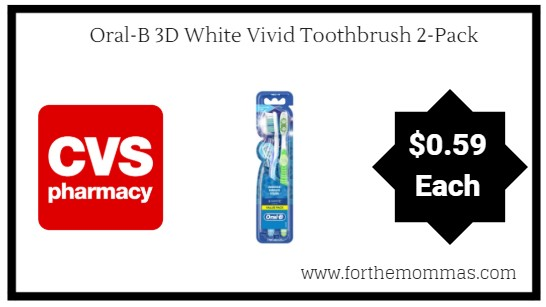 cvs  oral-b 3d white vivid toothbrush 2-pack only  0 59 thru 9  1