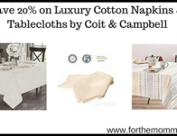 Save 20% on Luxury Cotton Napkins & Tablecloths by Coit & Campbell