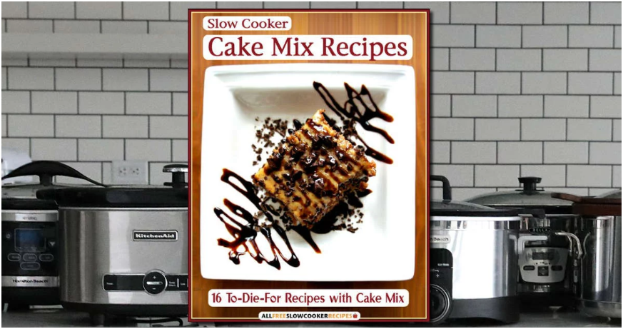 Slow Cooker Cake Recipe Book
