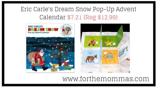 Eric Carle's Dream Snow Pop-Up Advent Calendar $7.21 (Reg $12.99)
