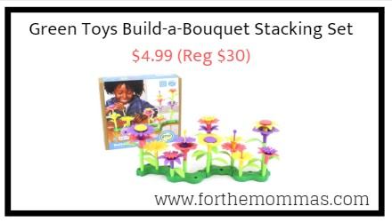 Green Toys Build A Bouquet Stacking Set 4 99 Reg 30
