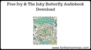 Ivy & The Inky Butterfly Audiobook Download