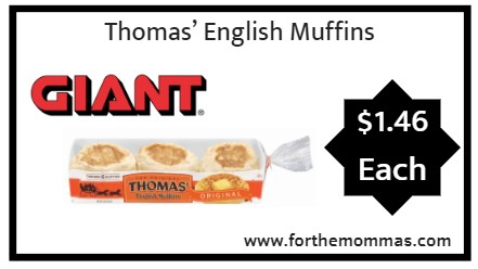 Giant: Thomas' English Muffins Just $1.46 Each Starting 1/17!