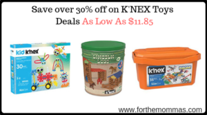 Save over 30% off on K'NEX Toys