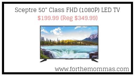 """Sceptre 50"""" Class FHD (1080P) LED TV $199.99 (Reg $349.99)"""
