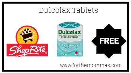 Shoprite Free Dulcolax Tablets Thru 12 15 Ftm