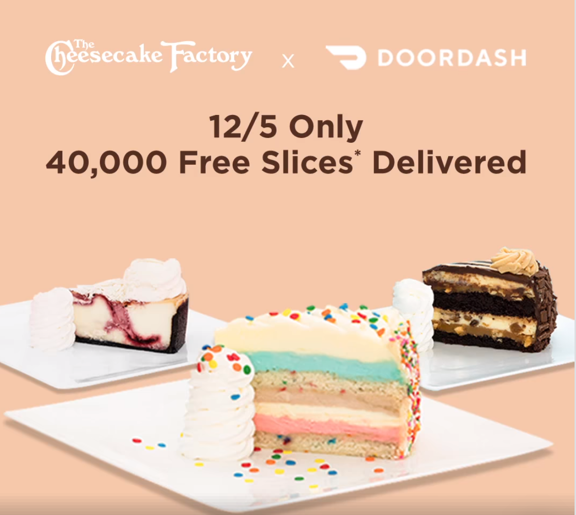 Cheesecake Factory: 40,000 FREE Slices Delivered (12/5 ONLY)