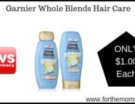 Garnier Whole Blends Shampoo & Conditioner ONLY $1 Each Starting 3/1