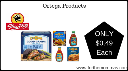 ShopRite: Ortega Products JUST $0.49 Each Starting 4/21!