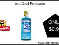 Act Oral Products ONLY $0.99 Each Starting 2/24!