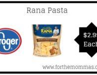 Kroger: Rana Pasta ONLY $2.99 {Reg $4.69}