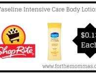ShopRite: Vaseline Intensive Care Body Lotion Just $0.13 Thru 3/2!