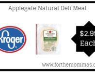Kroger Mega Sale : Applegate Natural Deli Meat ONLY $2.99 {Reg $5.99}