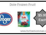 Kroger Mega Sale:Dole Frozen Fruit ONLY $5.99 {Reg $8.49}