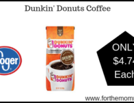 Dunkin' Donuts Coffee ONLY $4.74 {Reg $6.99}