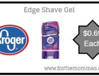 Kroger Mega Sale: Edge Shave Gel ONLY $0.69 {Reg $2.69}