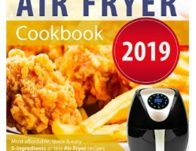Free Air Fryer Cookbook 2019 Kindle Edition