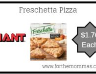 Giant: Freschetta Pizza JUST $1.76 Each Today ONLY!