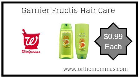 Walgreens: Garnier Fructis Hair Care ONLY $0.99 Starting 3/24