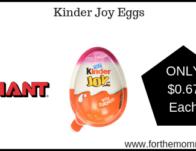 Giant: Kinder Joy Eggs Just $0.67 Each Starting 3/22!