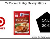 McCormick Dry Gravy Mixes ONLY $0.63