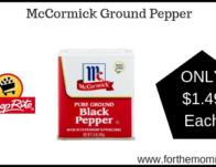 ShopRite: McCormick Ground Pepper Just $1.49 Each Thru 3/23!