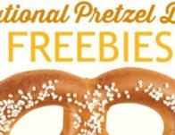 2019 National Pretzel Day Freebies!