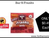 Bar S Franks Just $0.49 Each Thru 5/25!