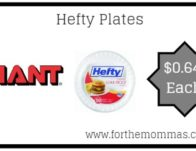 Hefty Plates ONLY $0.64 Each & More Deals Starting 5/24!