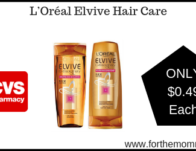 L'Oréal Elvive Hair Care ONLY $0.49 Each Starting 5/26