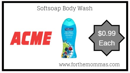Acme: Softsoap Body Wash JUST $0.99 Each Starting 5/3!